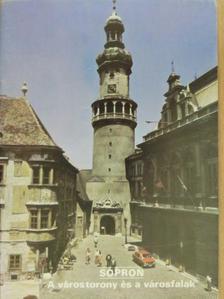 Gömöri János - Sopron - A várostorony és a városfalak [antikvár]