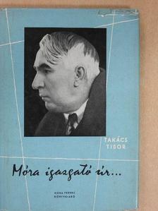 Takács Tibor - Móra igazgató úr...  [antikvár]