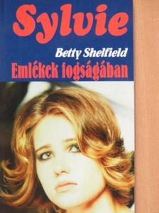Betty Shelfield - Emlékek fogságában [antikvár]