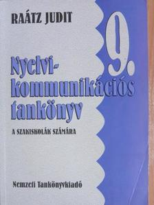 Raátz Judit - Nyelvi-kommunikációs tankönyv 9. [antikvár]
