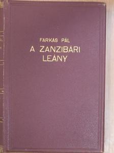 Farkas Pál - A zanzibári leány [antikvár]
