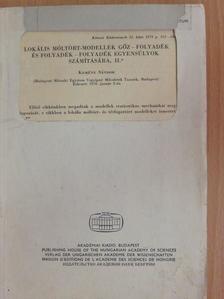 Kemény Sándor - Lokális móltört-modellek gőz-folyadék és folyadék-folyadék egyensúlyok számítására II. [antikvár]