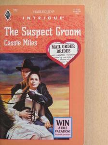 Cassie Miles - The Suspect Groom [antikvár]