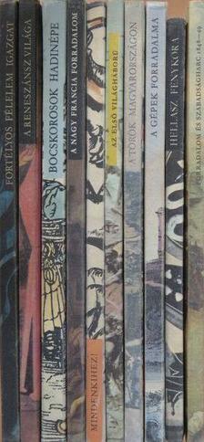 """Erdődy János - """"10 kötet a Képes Történelem sorozatból (nem teljes sorozat)"""" [antikvár]"""