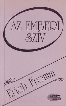 Erich Fromm - Az emberi szív [antikvár]