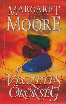 Margaret Moore - Végzetes örökség [antikvár]