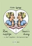 Mester Györgyi - Zizi naplója III. - Sizzie`s diary III [eKönyv: epub, mobi]