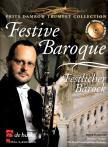 FESTIVE BAROQUE FOR TRUMPET AND PIANO WITH CD DEMO + PLAY ALONG