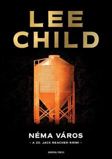 Lee Child - Néma város
