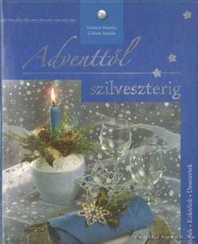 Szabó Zsolt - Adventtől Szilveszterig [antikvár]