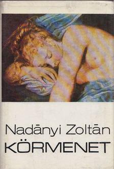 Nadányi Zoltán - Körmenet [antikvár]