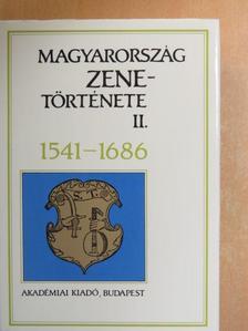 Csomasz Tóth Kálmán - Magyarország zenetörténete II. [antikvár]
