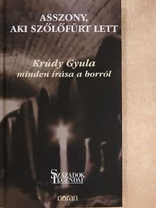 Krúdy Gyula - Asszony, aki szőlőfürt lett [antikvár]
