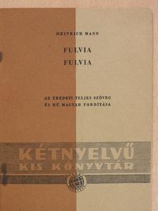Heinrich Mann - Fulvia [antikvár]