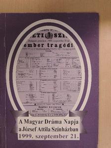 Egressy Zoltán - A Magyar Dráma Napja a József Attila Színházban 1999. szeptember 21. [antikvár]