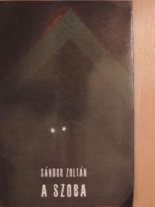 Sándor Zoltán - A szoba [antikvár]