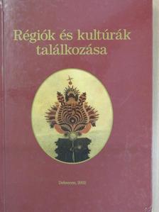 B. Kovács István - Régiók és kultúrák találkozása [antikvár]