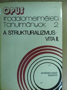 Bojtár Endre - A strukturalizmus-vita II. (töredék) [antikvár]