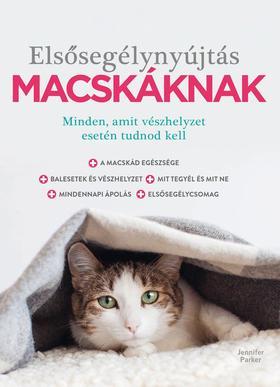 Jennifer Parker - Elsősegélynyújtás macskáknak