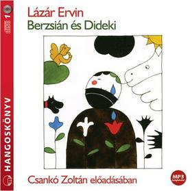 Lázár Ervin - Berzsián és Dideki - hangoskönyv