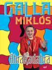 GALLA MIKLÓS - Ábrakadabra [nyári akció]