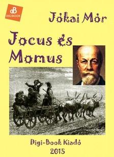 JÓKAI MÓR - Jocus és Momus [eKönyv: epub, mobi]