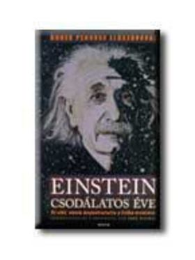 John Stachtel - Einstein csodálatos éve [antikvár]