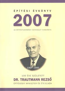 László László - Építési Évkönyv 2007 [antikvár]