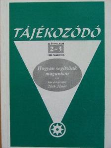 Tóth János - Tájékozódó 1999. március [antikvár]