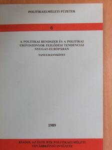 Bassa Endre - A politikai rendszer és a politikai erőviszonyok fejlődési tendenciái Nyugat-Európában [antikvár]