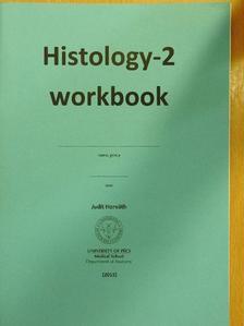 Horváth Judit - Histology - 2 workbook [antikvár]