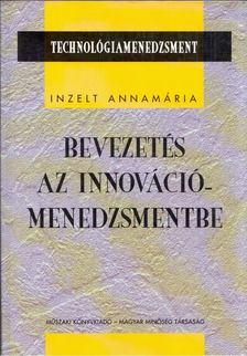 Inzelt Annamária - Bevezetés az innovációmenedzsmentbe [antikvár]