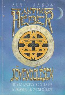 AUTH JÁNOS - Antik héber jövendölések [antikvár]
