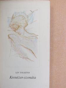 Lev Nyikolajevics Tolsztoj - Kreutzer-szonáta  [antikvár]