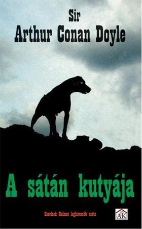 Arthur Conan Doyle - A sátán kutyája - KARTONBORÍTOTT