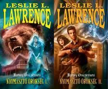 Leslie L. Lawrence - NYOMASZTÓ ÖRÖKSÉG 1-2.