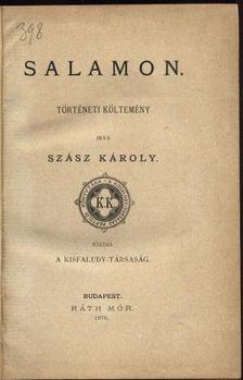 Szász Károly - Salamon [antikvár]