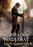 Brian McClellan - Karmazsin hadjárat