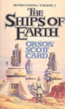 Orson Scott Card - The Ships of Earth [antikvár]