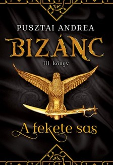 Pusztai Andrea - A fekete sas [eKönyv: epub, mobi]