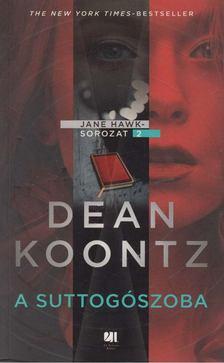 Dean R. Koontz - A suttogószoba [antikvár]