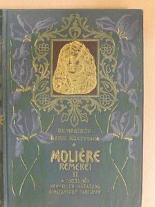 Moliére - Moliére remekei II. (töredék) [antikvár]