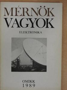 Giber János - Mérnök vagyok - Elektronika [antikvár]