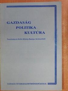 Balázs Ilona - Gazdaság - Politika - Kultúra [antikvár]