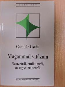 Gombár Csaba - Magammal vitázom [antikvár]