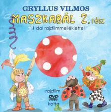 Gryllus Vilmos - Maszkabál  2. rész - DVD melléklettel