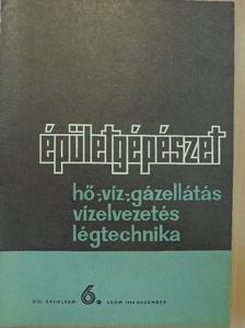 Beczásy Zoltán - Épületgépészet 1964/6. [antikvár]