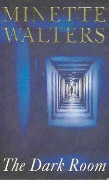 Minette Walters - The Dark Room [antikvár]