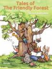 Alexei Lukshin, Kate Lejkova, Galina Krylova, Stuart R. Schwartz - Tales of The Friendly Forest - Illustrated Fairy Tales [eKönyv: epub, mobi]