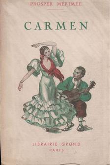 Prosper Mérimée - Carmen - Mateo Falcone - Les ames du purgatoire [antikvár]